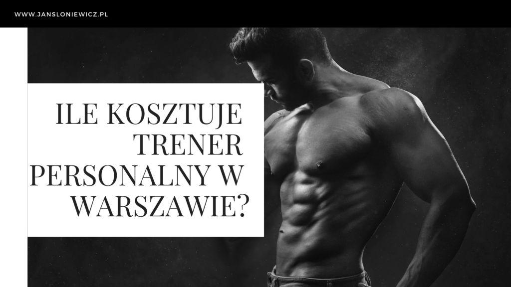 koszt trenera personalnego w Warszawie