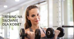 trening dla kobiet na siłownię