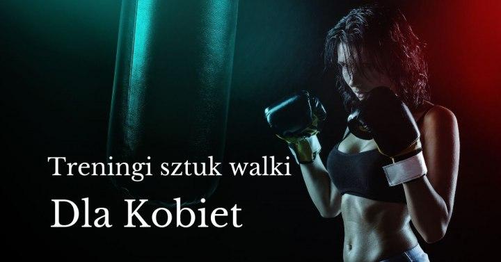 treningi sztuk walki dla kobiet