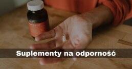 suplementy-na-odpornosc