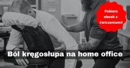 bol-kregoslupa-home-office
